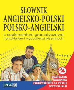 Słownik angielsko-polski polsko-angielski z suplementem gramatycznym i przykładami wypowiedzi pisemnych