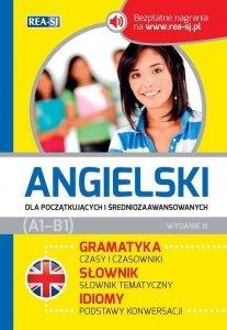 Angielski dla początkujących i średniozaawansowanych (A1-B1) + bezpłatne nagrania (Wydanie 3)