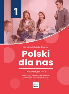 Polski dla nas. Deklinacja i składnia kontrastywnie dla Słowian wschodnich (A2-B2)