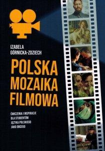Polska mozaika filmowa. Ćwiczenia i inspiracje dla studentów języka polskiego jako obcego na poziomie A1-C2