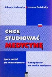 Chcę studiować medycynę. Język polski dla cudzoziemców - kandydatów na studia medyczne