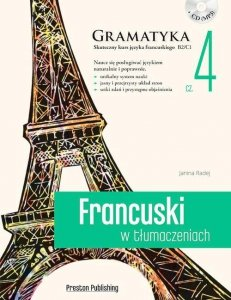 Francuski w tłumaczeniach 4 Gramatyka. Poziom zaawansowany z płytą CD