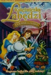 Księżniczka Łabędzi : Tajemnica Zamku [DVD]