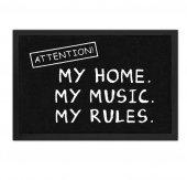 Mój dom. Moja muzyka. Moje zasady.  - wycieraczka