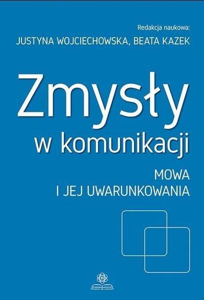 Zmysły w komunikacji cz.2 Mowa i jej uwarunkowania