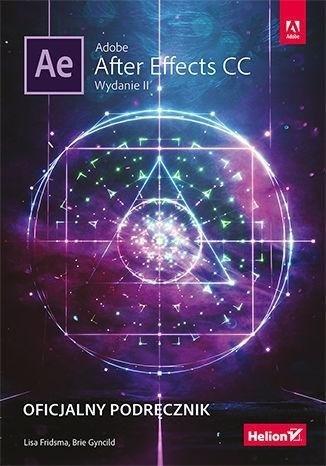 Adobe After Effects CC.Oficjalny podręcznik.Wyd.II