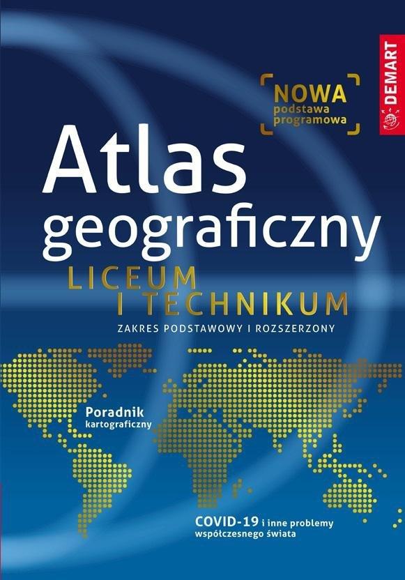 Atlas geograficzny. Liceum i Technikum