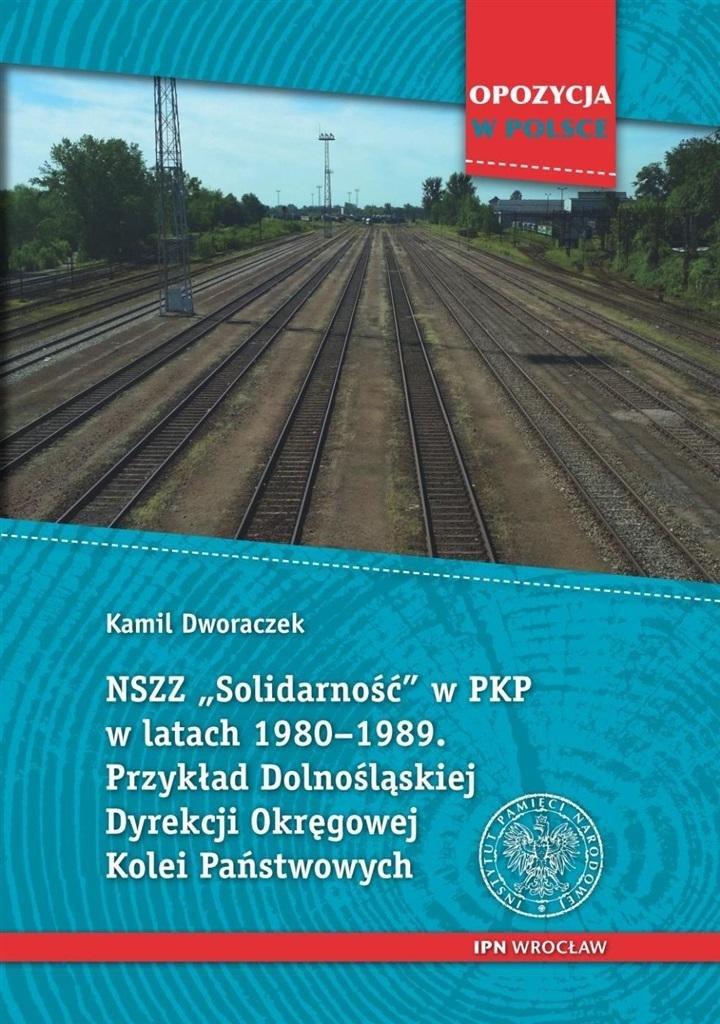 NSZZ Solidarność w PKP w latach 19801989