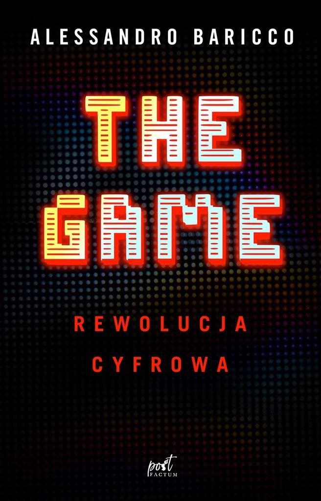 The Game. Rewolucja cyfrowa