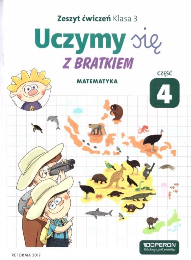 Uczymy się z Bratkiem 3 Matematyka ćw. cz. 4