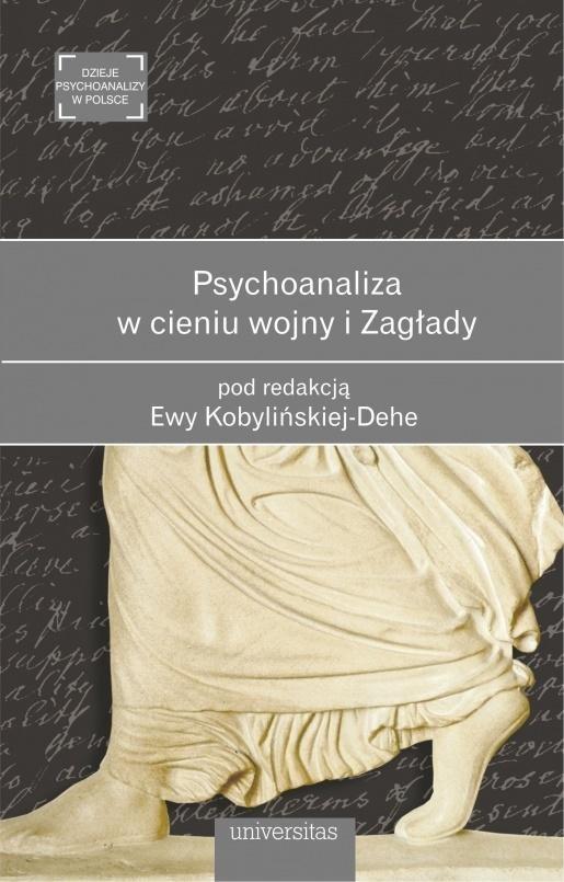 Psychoanaliza w cieniu wojny i Zagłady