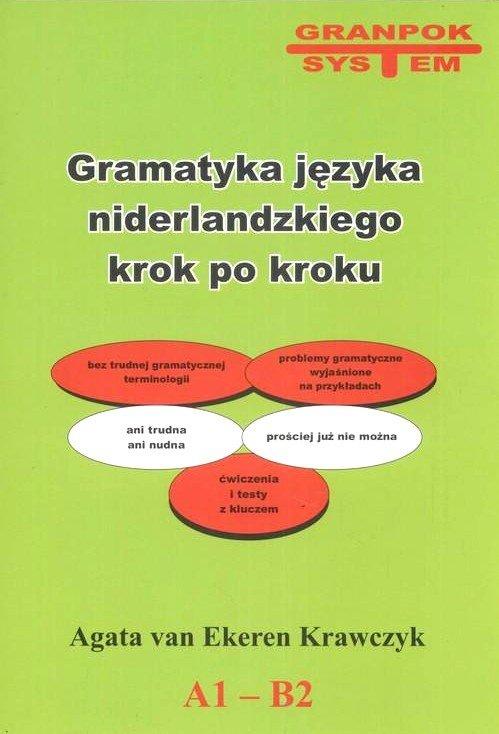 Gramatyka języka niderlandzkiego krok po kroku. A1-B2
