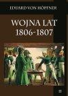 Wojna lat 1806-1807. Część pierwsza - Kampania 1806 roku. Tom II
