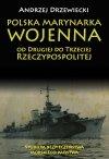Polska Marynarka Wojenna od Drugiej do Trzeciej Rzeczypospolitej