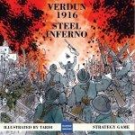 Verdun 1916: Steel Inferno