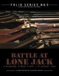 Folio Series No. 5: Battle at Lone Jack