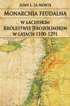 Monarchia feudalna w łacińskim Królestwie Jerozolimskim w latach 1100-1291