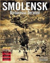 Smolensk: Barbarossa Derailed