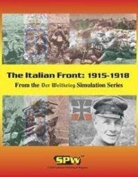 Der Weltkrieg: The Italian Front: 1915-1918