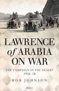 Lawrence of Arabia on War (GENERAL MILITARY) Hardcover