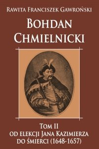 Bohdan Chmielnicki tom II