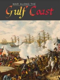 War Along the Gulf Coast