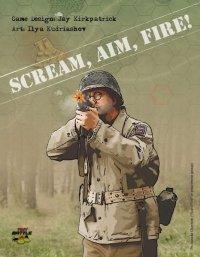 Scream, Aim, Fire