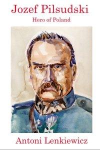 Jozef Pilsudski Hardcover