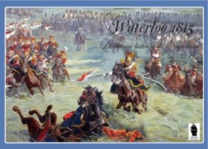 Waterloo 1815: The Last Battle of Napoleon (3ed)