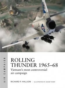 AIR CAMPAIGN 03 Rolling Thunder 1965–68