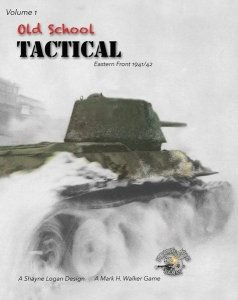 Old School Tactical: Volume 1 – Fighting on the Eastern Front 1941/42