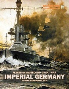 Fleets of the Second Great War: Imperial Germany