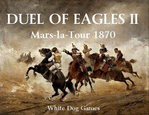Duel of Eagles II: Mars-la-Tour 1870