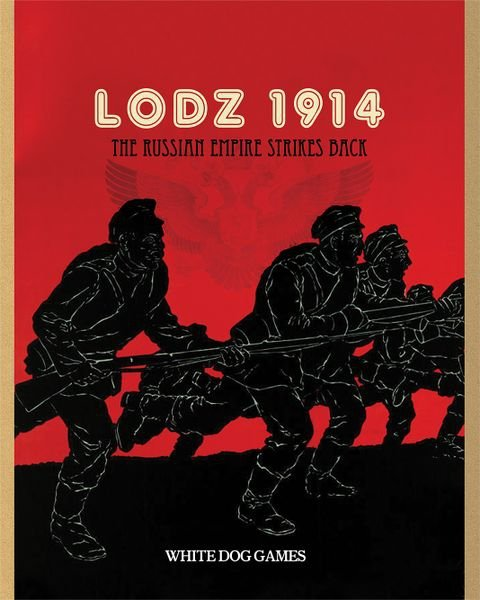 The Russian Empire Strikes Back: Lodz 1914