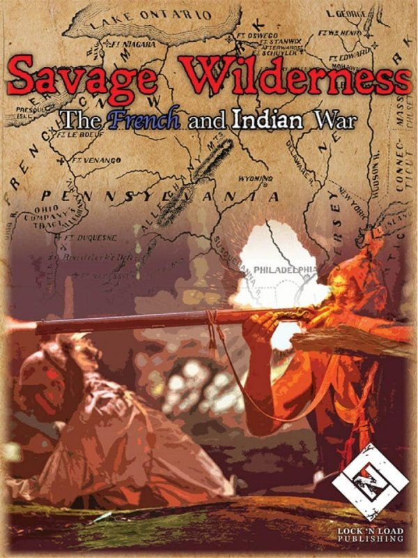Savage Wilderness The French and Indian War