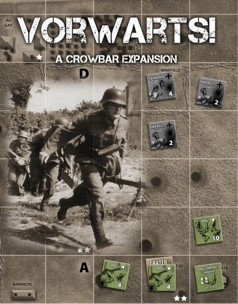 Crowbar!: The Rangers at Pointe Du Hoc – Vorwarts! Exp.