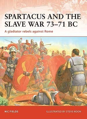CAMPAIGN 206 Spartacus and the Slave War 73–71 BC