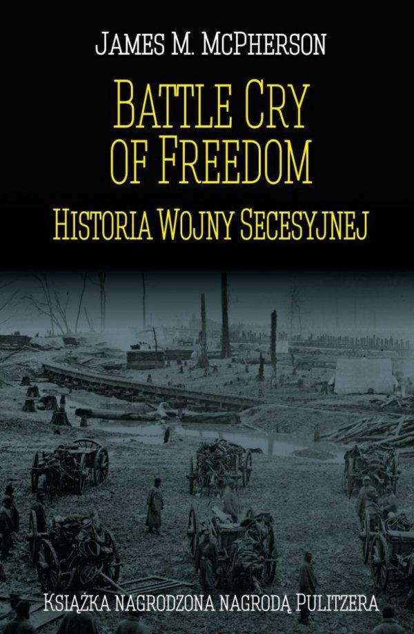 Battle Cry of Freedom: Historia Wojny Secesyjnej