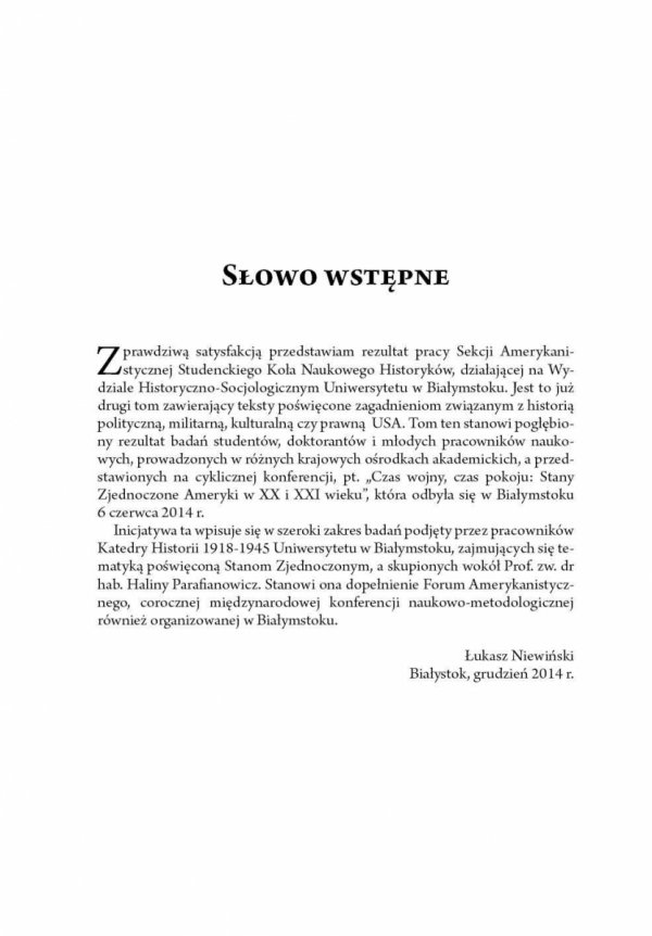 Czas wojny, czas pokoju: Stany Zjednoczone Ameryki w XX i XXI wieku tom II