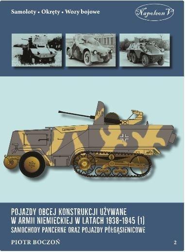 Pojazdy obcej konstrukcji używane w armii niemieckiej w latach 1938-1945 (1)