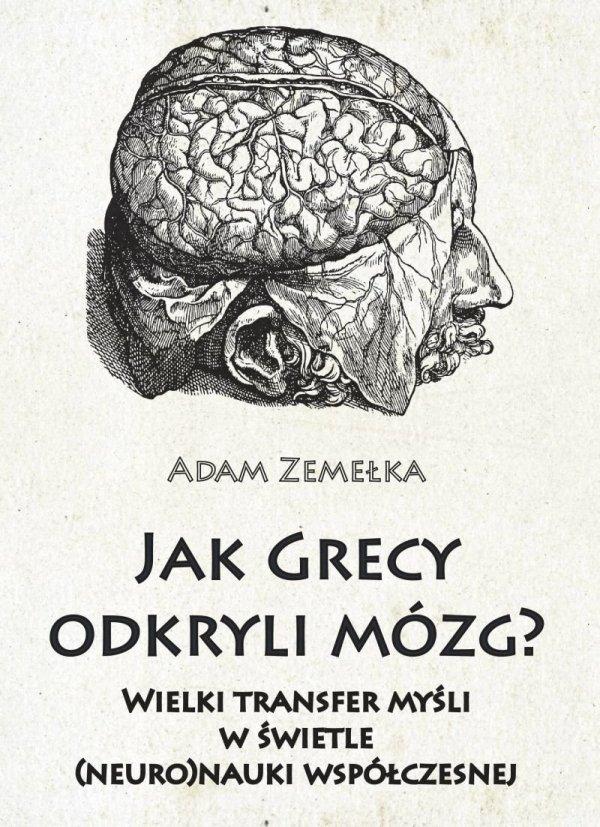 Jak Grecy odkryli mózg?