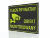Tablica informacyjna teren prywatny obiekt monitorowany