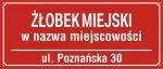 Tablica Żłobek Miejski Nr + nazwa miejscowośći oraz ulica (odblaskowa)