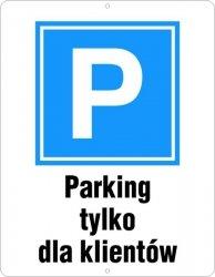 Parking tylko dla klientów