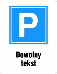Tablica parkingowa- dowolny tekst
