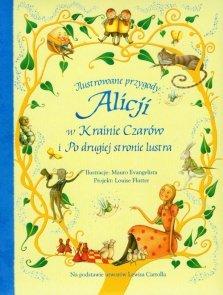Ilustrowane przygody Alicji w Krainie Czarów i Po drugiej stronie lustra