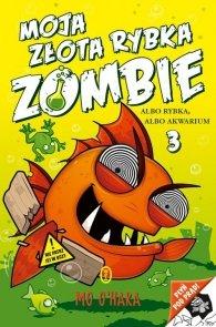 Moja złota rybka zombie Tom 3