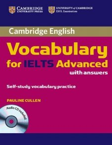 Cambridge Vocabulary for IELTS Advanced with answers + CD