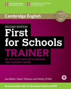 First for Schools Trainer Six Practice Tests with answers