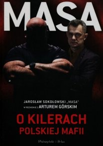 Masa o kilerach polskiej maffii